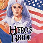 Hero's Bride (       UNABRIDGED) by Jane Peart Narrated by Renee Raudman