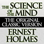 The Science of the Mind | Ernest Holmes