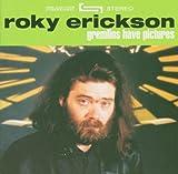 echange, troc Roky Erickson - Gremlins Have Pi