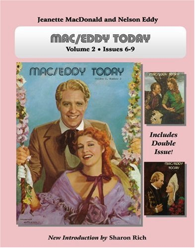 Mac/Eddy Today;  Volume 2: Jeanette MacDonald and Nelson Eddy Magazine Compilations