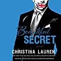 Beautiful Secret | Livre audio Auteur(s) : Christina Lauren Narrateur(s) : Charlotte Penfield, Jonathan Cole