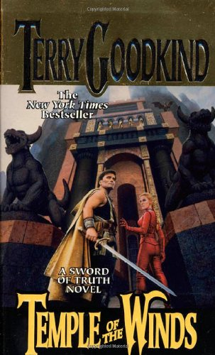 Terry Goodkind: Temple of the Winds (Sword of Truth, book 4