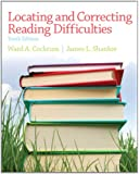 Locating and Correcting Reading Difficulties (10th Edition)