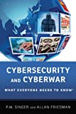 Cybersecurity and Cyberwar: What Everyone Needs to KnowRG