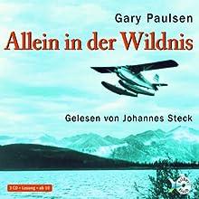 Allein in der Wildnis Hörbuch von Gary Paulsen Gesprochen von: Johannes Steck