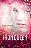 """The Iron Queen (Harlequin Teen)"" av Julie Kagawa"