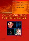 img - for Manual of Canine and Feline Cardiology, 4e book / textbook / text book