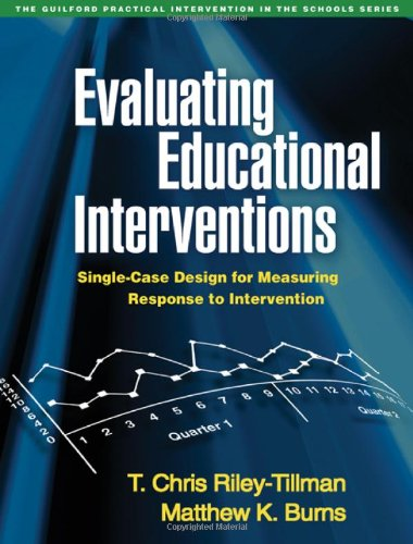 Evaluating Educational Interventions: Single-Case Design...