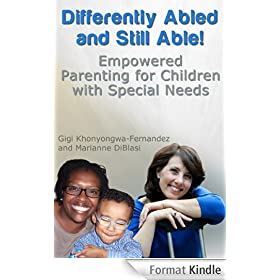 Differently Abled and Still Able! Empowered Parenting for Children with Special Needs