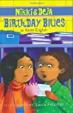 Nikki and Deja: Birthday Blues (Nikki & Deja)