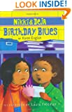 Nikki and Deja: Birthday Blues (Nikki & Deja)
