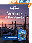 Lonely Planet Venice & the Veneto: Ch...