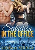 Seduction in the Office: Mixing Business and Ecstasy