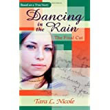 Dancing in the Rain: the Final Cut ~ Tara L. Nicole