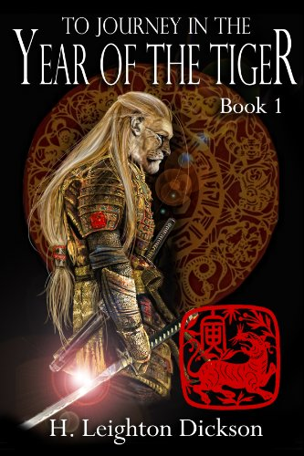 To Journey In The Year Of The Tiger by H. Leighton Dickson ebook deal