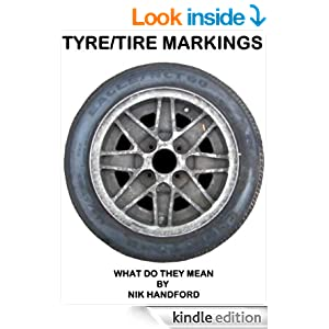 tyre tire markings what do they mean ebook nik handford kindle store. Black Bedroom Furniture Sets. Home Design Ideas