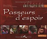 echange, troc Laurent de Cherisey, Marie-Hélène de Cherisey - Passeurs d'espoir : L'album (1DVD)