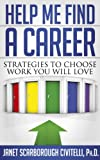 img - for Help Me Find A Career: Strategies To Choose Work You Will Love book / textbook / text book