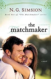 The Matchmaker: Clean Romance Fiction (The Matchmaker series Book 1)