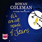 We Are All Made of Stars | Rowan Coleman