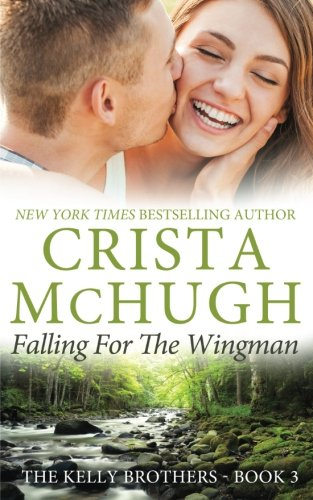 Image of Falling for the Wingman (The Kelly Brothers) (Volume 3)