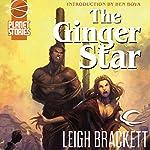 The Ginger Star: Eric John Stark, Book 2 | Leigh Brackett
