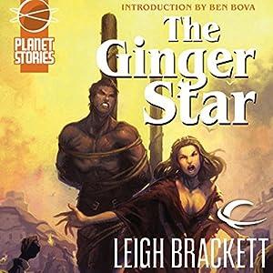 The Ginger Star: Eric John Stark, Book 2 | [Leigh Brackett]