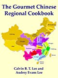 img - for The Gourmet Chinese Regional Cookbook book / textbook / text book