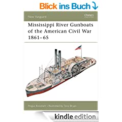 Mississippi River Gunboats of the American Civil War 1861-65 (New Vanguard 49)