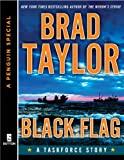 Black Flag: A Taskforce Story, featuring an exclusive excerpt from THE POLARIS PROTOCOL (A Penguin Special from Dutton) (Kindle Single): A Taskforce Story, ... P enguin Special from Dutton) (Pike Logan)