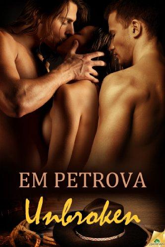 Unbroken (Country Fever) by Em Petrova