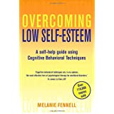 Overcoming Low Self-Esteemby Dr Melanie Fennell