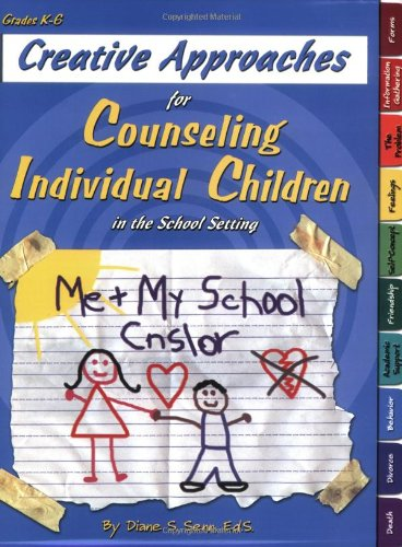 Creative Approaches for Counseling Individual Children in...