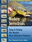 Modern Terrestrials: Tying & Fishing the Worlds Most Effective Patterns