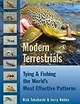 Modern Terrestrials: Tying & Fishing...