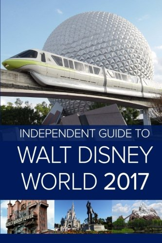 The-Independent-Guide-to-Walt-Disney-World-2017