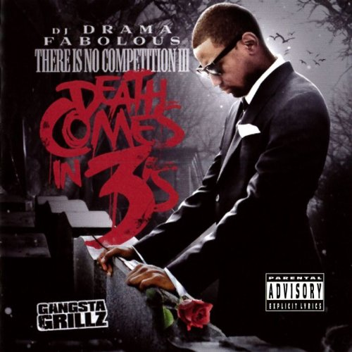 Fabolous - There Is No Competition 3: Death Comes In 3