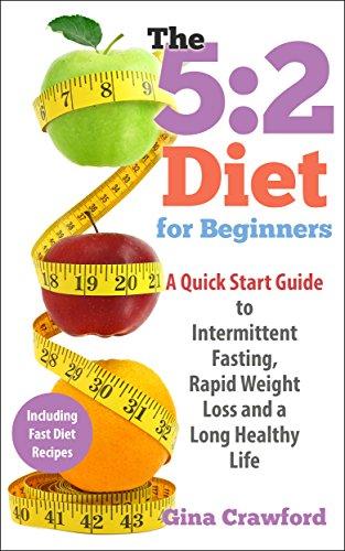 eBook 5:2 Diet: 5:2 Diet for Beginners - A 5:2 Diet QUICK