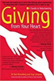 Giving from Your Heart: A Guide to Volunteering