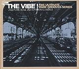 THE VIBE! Vol.6 Jazz Funk,Soul Jazz&Fusion Classics