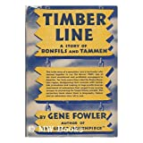 Timber Line - a Story of Bonfils and Tammen
