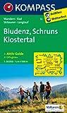 Bludenz - Schruns - Klostertal: Wanderkarte mit Tourenführer, Radwegen, alpinen Skirouten und Loipen. GPS-genau. 1:50000 (KOMPASS-Wanderkarten)
