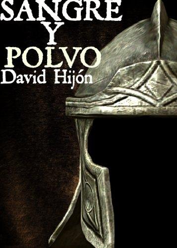 Portada del libro Sangre y polvo de David Hijón Romero