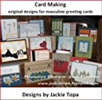 Card Making: Designs for Masculine Gr...