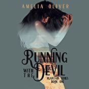 Running with the Devil: Plantain Series, Book 1 | Amelia Oliver