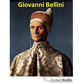 90 Color Paintings of Giovanni Bellini - Italian Renaissance painter (1430 - 1516) (English Edition)