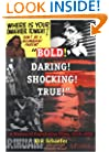 Bold! Daring! Shocking! True: A History of Exploitation Films, 1919-1959