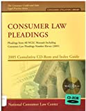 Consumer Law Pleadings (2005 Cumulative CD-Rom & Index Guide) (1931697817) by Hobbs