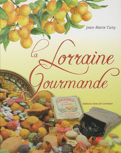 La Lorraine gourmande