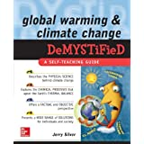 Global Warming and Climate Change Demystified ~ Jerry Silver